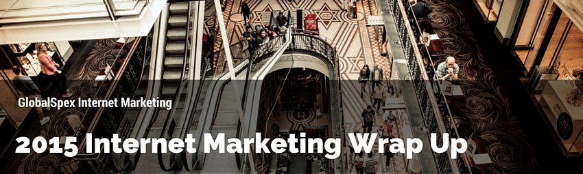 2015 Internet Marketing Wrap Up