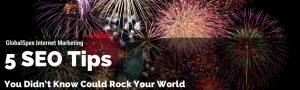 Houston SEO 5 Tips to Rock Your World