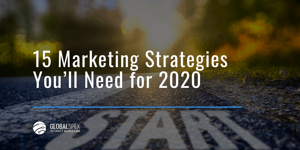 15 Marketing Strategies for 2020