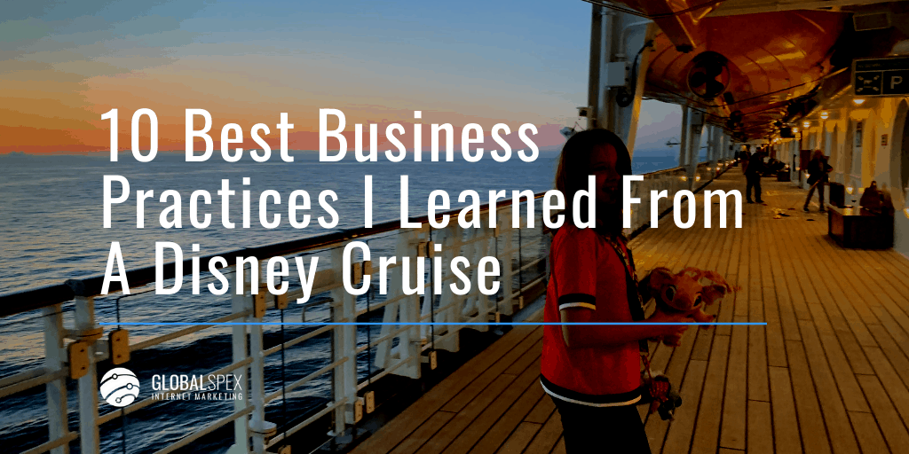 10 Best Business Practices I Learned From A Disney Cruise