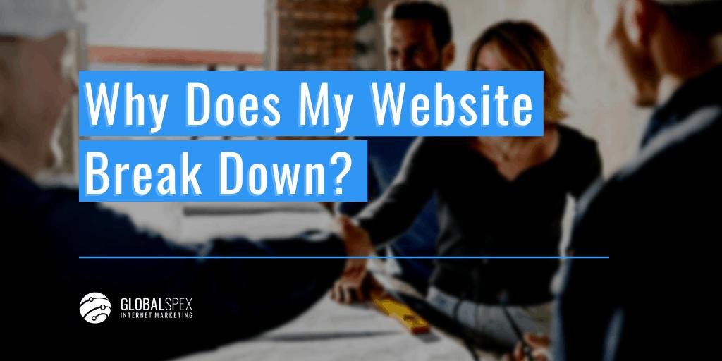 Why websites break down