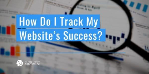 How Do I Track My Website's Success
