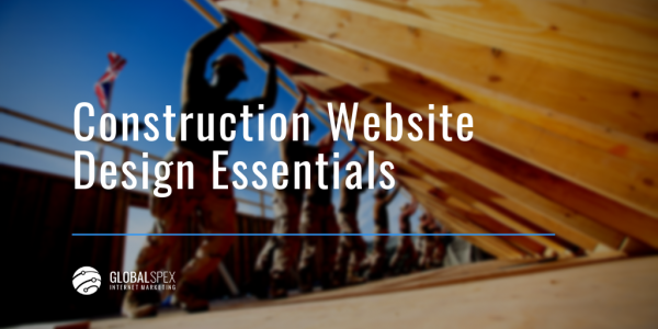Nine Essentials for Construction Web Design